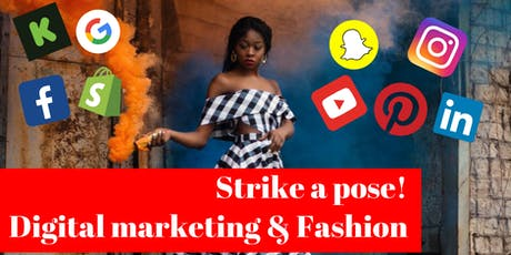 Strike A Pose! Digital Marketing in the Fashion Space tickets