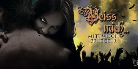 Beiss mich... am Mittwoch 30. Oktober in der Nacht zu Halloween / Parlament Tickets