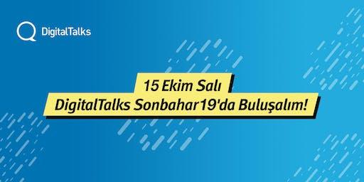 DigitalTalks Sonbahar'19 - I. Hafta