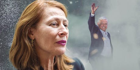 Revelations of Mexican Congresswoman & Campaign Manager, Tatiana Clouthier tickets