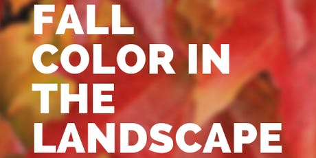 Fall Color in the Landscape tickets