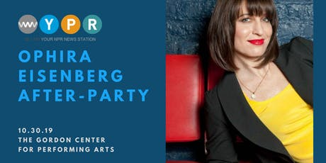 After-party with NPR's Ophira Eisenberg tickets