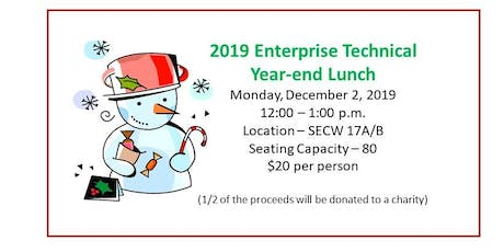 2019 Enterprise Technical Year-end Lunch tickets