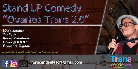"""Stand Up Comedy """"Ovarios Trans"""" 2.0 de Transcenden entradas"""
