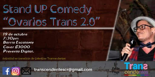 "Stand Up Comedy ""Ovarios Trans"" 2.0 de Transcenden"
