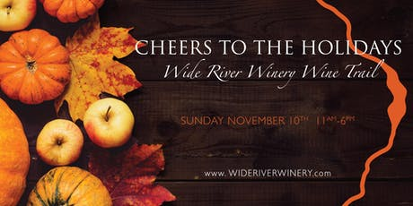 Wide River Wine Trail - Delicious Bites at all 3 Locations tickets