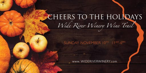 Wide River Wine Trail - Delicious Bites at all 3 Locations