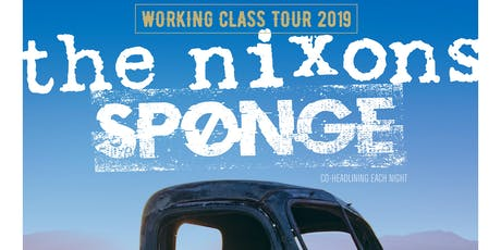 THE NIXONS and SPONGE tickets