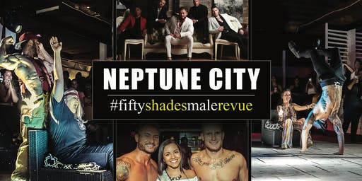 Fifty Shades Male Revue Neptune City