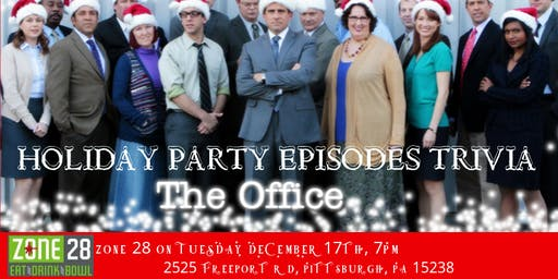 "The Office Trivia ""The Holiday Party Episodes"" at Zone 28"