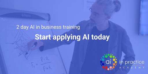 AI in Business 2 day course   22 & 23 October Amsterdam