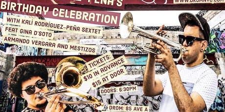 Kalí Rodríguez-Peña Birthday Celebration tickets