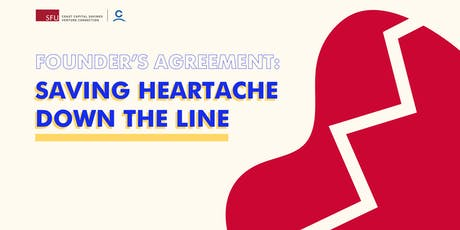 Founder's Agreement: Saving Heartache Down The Line tickets