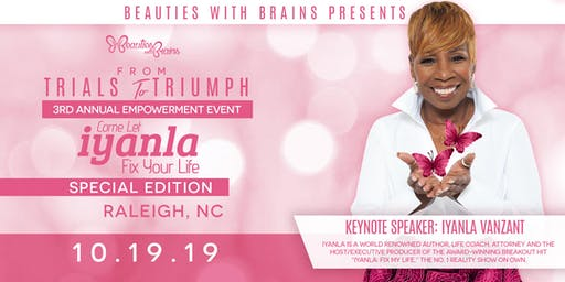 "Beauties With Brains Presents ""From Trials To Triumph"" 3rd Annual Empowerment Event"