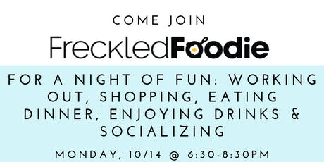 Freckled Foodie: A Night of Fun! tickets