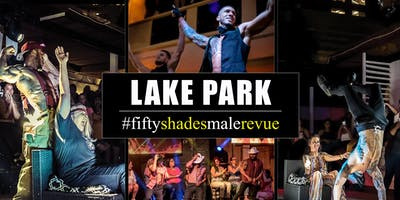 Fifty Shades Male Revue Lake Park