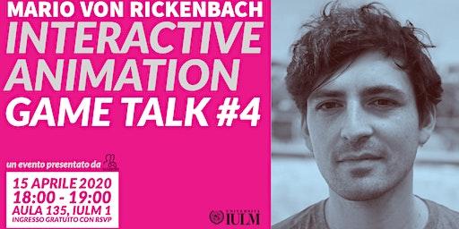 GAME TALK #4: MARIO VON RICKENBACH