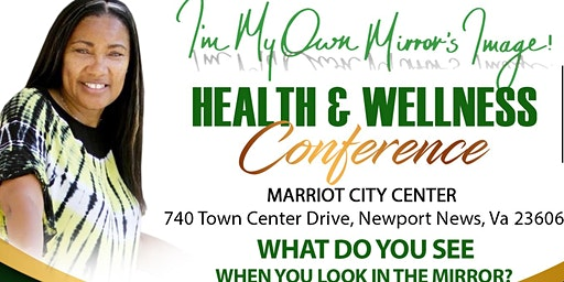 I'm My Own Mirror's Image Health and Wellness Conference 2020