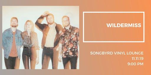 Wildermiss at Songbyrd Vinyl Lounge