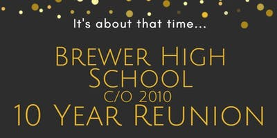 Brewer High School C/O 2010 Reunion