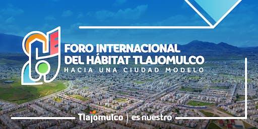 Foro Internacional del Hábitat Tlajomulco
