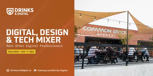 Digital, Design,  & Tech Mixer- Meet Other Digital Professionals