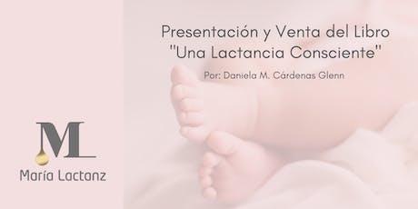 """Presentación del Libro """"Una Lactancia Consciente"""" entradas"""