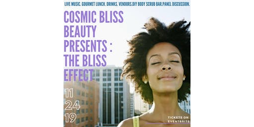 Cosmic Bliss Beauty Presents : The Bliss Effect