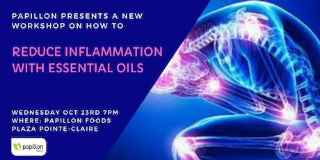 Reduce Inflammation with Essential OIls tickets