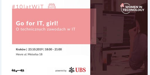 Go for IT, girl! O technicznych zawodach w IT