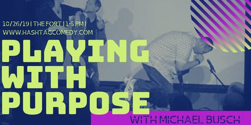 Playing with Purpose: a Longform Improv Intensive