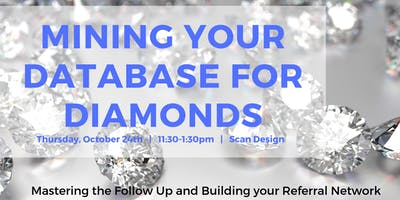 Mining Your Database for Diamonds: Shine Above the Rest!