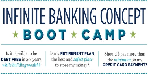 Infinite Banking Concept Boot Camp