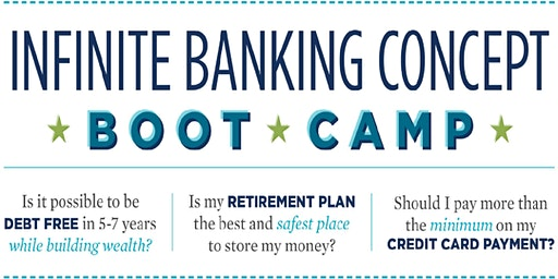 Infinite Banking Concept Boot Camp in Katy, TX