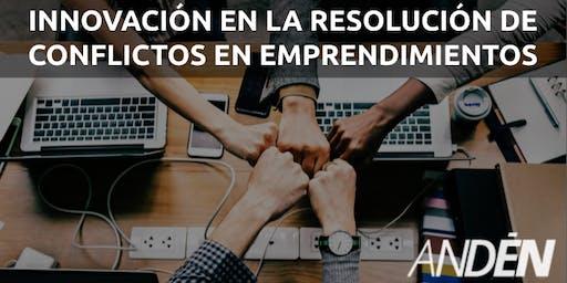 Workshop en innovación en la resolución de conflictos en emprendimientos
