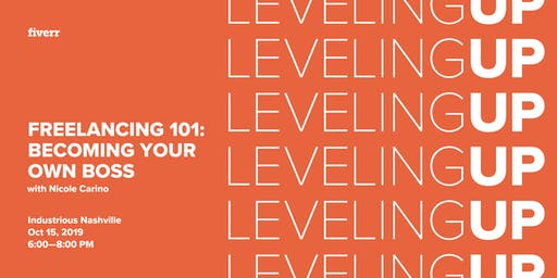 Leveling Up: Freelancing 101: Becoming Your Own Boss w/ Nicole Carino