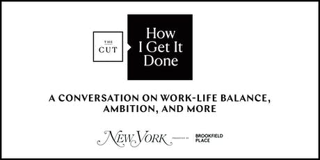 How I Get It Done Presented by Brookfield Place tickets