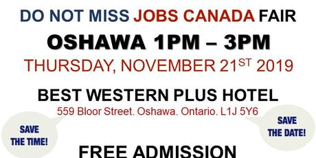 Oshawa Job Fair - November 21st, 2019 tickets
