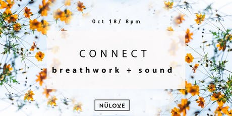 NÜLOVE : Breathwork + Sound (Oct 18) tickets