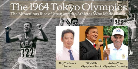 The 1964 Tokyo Olympics: Japan's Re-Emergence and the Olympians tickets