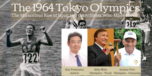 The 1964 Tokyo Olympics: Japan's Re-Emergence and the Olympians