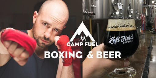 Boxing & Beer   Camp Fuel   Left Field Brewery