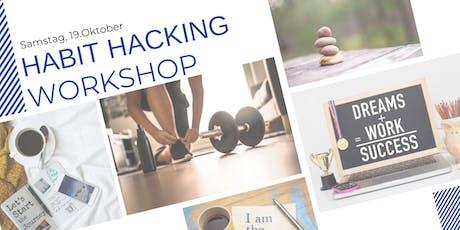 Habit Hacking Workshop  - Erfolgreich durch mächtige Routinen Tickets