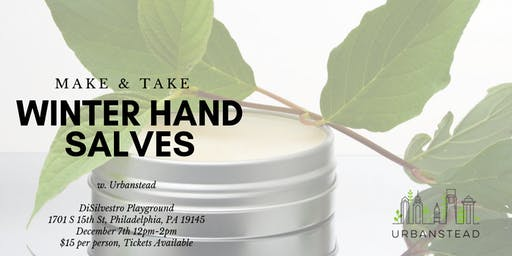 Make & Take Winter Hand Salves @ DiSilvestro Playground!