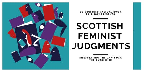 Scottish Feminist Judgments:(Re)Creating the Law from the Outside In  (RBF) tickets