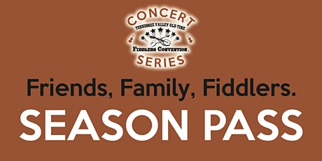 SEASON PASS - Tennessee Valley Old Time Fiddlers Concert Series 2020 tickets