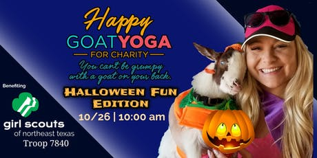 Happy Goat Yoga-For Charity: Halloween Fun Edition! Benefiting Girl Scout Troop 7840 tickets