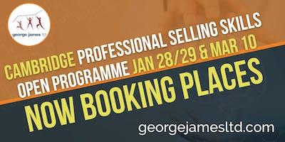 Professional Selling Skills Programme - Cambridge - Jan 28/29 & Mar 10 2020
