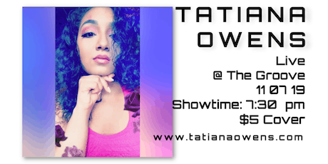 Tatiana Owens at The Groove in Greenwich Village tickets
