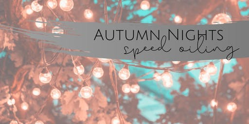 Autumn Nights Speed Oiling Event